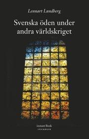 Svenska öden under andra världskriget