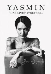 Yasmin : n�r livet st�rtd�k (kartonnage)