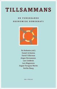 Tillsammans: en fungerande ekonomisk demokrati (h�ftad)