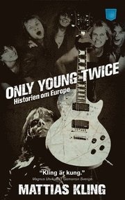 Only young twice : historien om Europe (pocket)