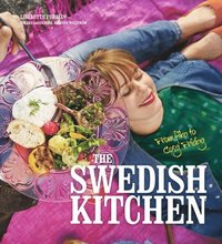 The Swedish kitchen : from fika to cosy Friday (h�ftad)