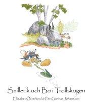 Snillerik och Bo i trollskogen