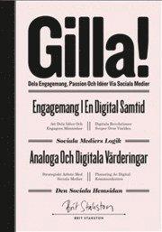 Gilla! - dela engagemang, passion och id�er via sociala medier (kartonnage)