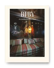 BIBY : ett fideikommiss berättar
