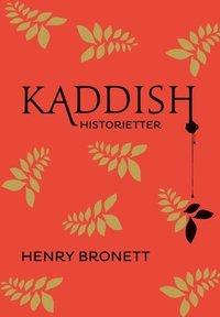 Bokomslag Kaddish : historietter (inbunden)