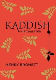 Kaddish : historietter