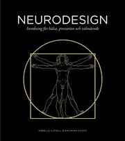 Neurodesign : inredning för hälsa prestation och välmående