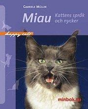 Miau – Kattens språk och nycker