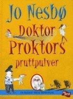 Doktor Proktors pruttpulver : en ruskigt rolig ber�ttelse (inbunden)