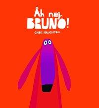 Åh nej, Bruno! (inbunden)