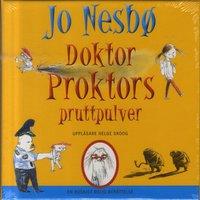 Doktor Proktors pruttpulver : en ruskigt rolig ber�ttelse (ljudbok)