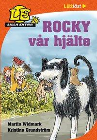 Lilla Extra. Rocky vår hjälte (inbunden)