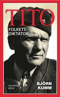 Tito : folkets diktator (pocket)