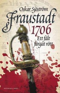 Fraustadt 1706 (inbunden)