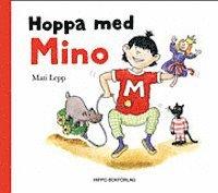 Hoppa med Mino (inbunden)