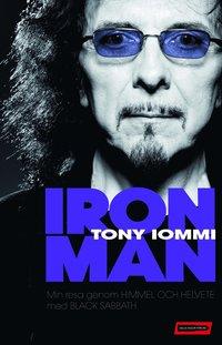 Iron Man : min resa genom himmel och helvete med Black Sabbath (inbunden)