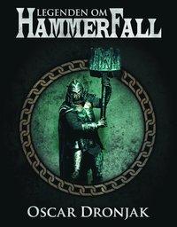 Legenden om HammerFall (inbunden)