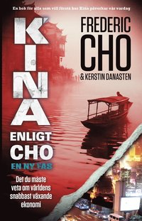 Kina enligt Cho : en ny fas (inbunden)