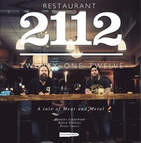 Restaurant 2112 : a tale of meat and metal (h�ftad)