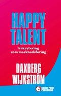 Happy Talent : rekrytering som marknadsf�ring