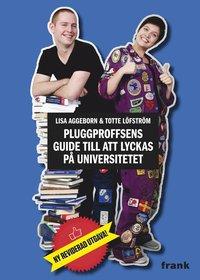 Pluggproffsens guide till att lyckas p� universitetet (h�ftad)