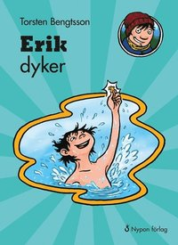 Erik dyker (inbunden)