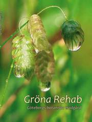 Gröna Rehab – Göteborgs botaniska trädgård