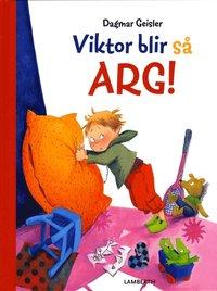 Viktor blir s� arg! (inbunden)