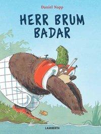 Herr Brum badar (inbunden)