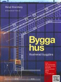 Bygga hus : illustrerad byggl�ra (h�ftad)