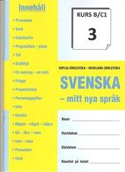 SVENSKA – mitt nya språk Kurs B/C 1-8