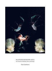 Plastikkirurgens resa : om musik och skönhet barn och kirurgi