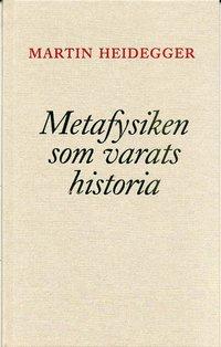 Metafysiken som varats historia (h�ftad)