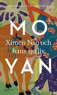 Ximen Nao och hans sju liv (inbunden)