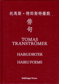 Haikudikter = Haiku poems = Paiju (inbunden)
