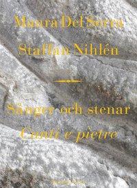S�nger och stenar = Canti e pietre (inbunden)