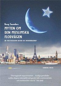 Myten om den muslimska flodv�gen (h�ftad)