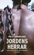 Jordens herrar : slaveri, djurf�rtryck och v�ldets f�rsvarare