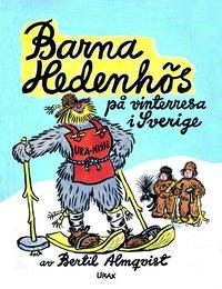 Barna Hedenh�s p� vinterresa i Sverige (inbunden)