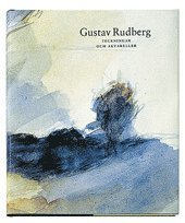 Gustav Rudberg : teckningar och akvareller