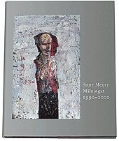 Sture Meijer : målningar 1990-2000