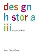 Designhistoria - en introduktion (inbunden)