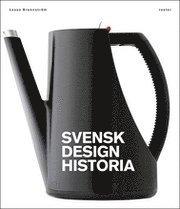 Svensk designhistoria (inbunden)