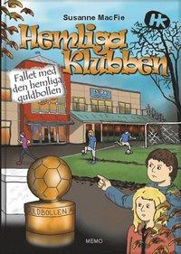 Hemliga Klubben. Fallet med den hemliga guldbollen (kartonnage)