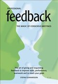 Professional Feedback - The magic of conscious meetings. The art of giving