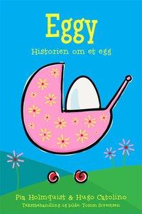 Eggy - Historien om et egg (e-bok)