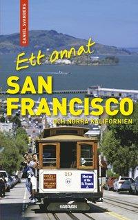 Ett annat San Francisco och norra Kalifornien (h�ftad)