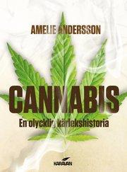 Cannabis : en olycklig kärlekshistoria