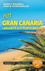 Mitt Gran Canaria : Lanzarote och Fuerteventura