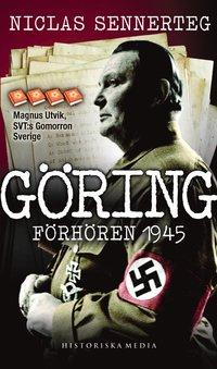 G�ring: F�rh�ren 1945 (pocket)